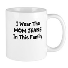 Mom Jeans Mug Mugs