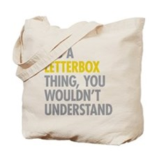 Its A Letterbox Thing Tote Bag