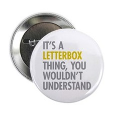 "Its A Letterbox Thing 2.25"" Button"