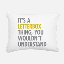 Its A Letterbox Thing Rectangular Canvas Pillow