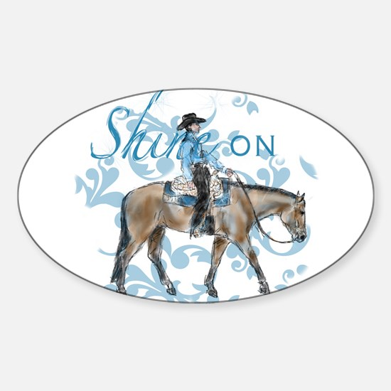 Western Pleasure Shine On Decal
