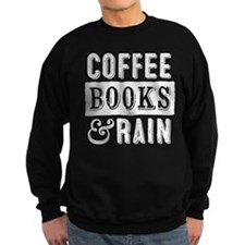 Coffee Books and Rain Sweatshirt