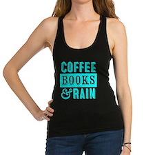 Coffee Books and Rain Racerback Tank Top