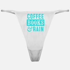 Coffee Books and Rain Classic Thong