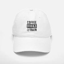 Coffee Books and Rain Baseball Baseball Baseball Cap