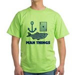 Man Things Green T-Shirt