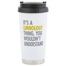 Its A Limnology Thing Travel Mug