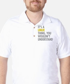 Its A Linux Thing T-Shirt