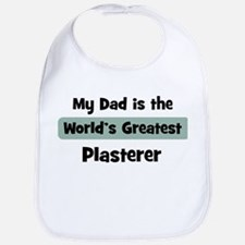 Worlds Greatest Plasterer Bib