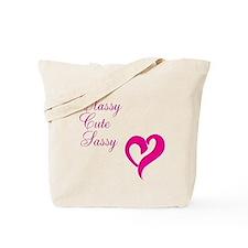 Classy Cute Sassy Tote Bag