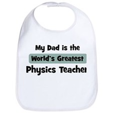 Worlds Greatest Physics Teach Bib
