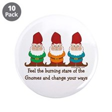 "Burning Stare of The Gnomes 3.5"" Button (10 pack)"