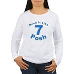 Be Posh with this Women's Long Sleeve T-Shirt
