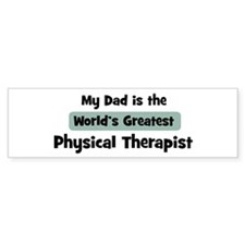 Worlds Greatest Physical Ther Bumper Bumper Sticker