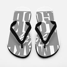 I make 50 Look Good Flip Flops