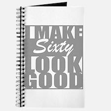 I make 60 Look Good Journal