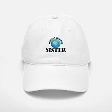 World's Greatest Sister Baseball Baseball Cap