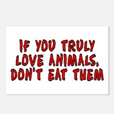 If you truly love animals Postcards (Package of 8)