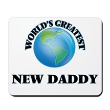 World's Greatest New Daddy Mousepad