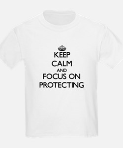 Keep Calm and focus on Protecting T-Shirt