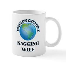World's Greatest Nagging Wife Mugs