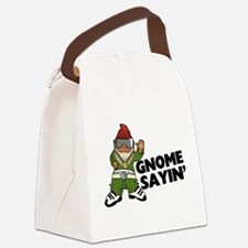 Gnome Sayin Funny Swag Gnome Canvas Lunch Bag