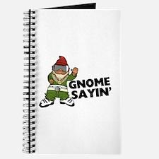 Gnome Sayin Funny Swag Gnome Journal