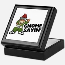 Gnome Sayin Funny Swag Gnome Keepsake Box