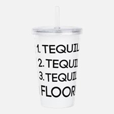 1 Tequila 2 Tequila 3 Tequila Floor! Acrylic Doubl