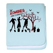 Zombies Are Coming baby blanket