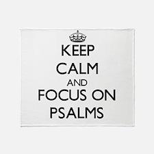 Keep Calm and focus on Psalms Throw Blanket