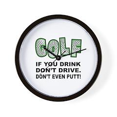 Don't Drink & Drive Wall Clock