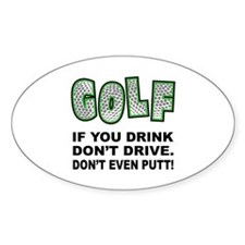 Don't Drink & Drive Oval Sticker