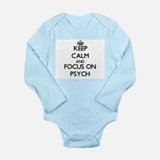 Keep Calm and focus on Psych Body Suit