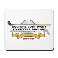 Golfers Putter Around Mousepad