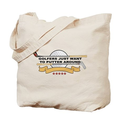 Golfers Putter Around Tote Bag