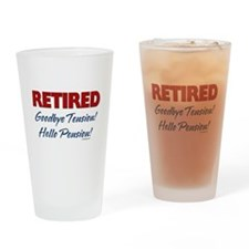 Retired Goodbye Tension Drinking Glass