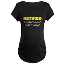 Retired Goodbye Tension Maternity T-Shirt