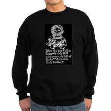 Raggedy Stuffed Doll Humor 2 Sweatshirt