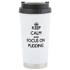 Keep Calm and focus on Thermos Mug