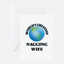 World's Greatest Nagging Wife Greeting Cards