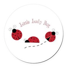Little Lady Bug Round Car Magnet
