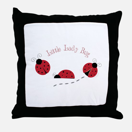 Little Lady Bug Throw Pillow