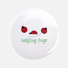 """Ladybug Hug 3.5"""" Button"""