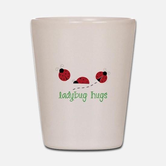 Ladybug Hug Shot Glass