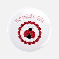 "Ladybug Birthday Girl 3.5"" Button"