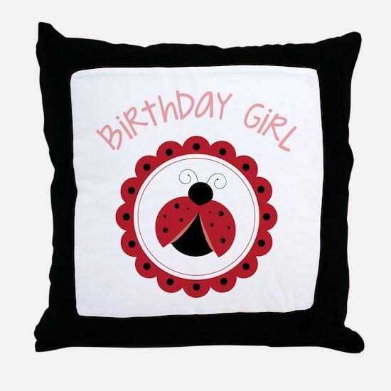 Ladybug Birthday Girl Throw Pillow