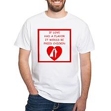 fried chicken lover T-Shirt
