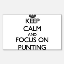 Keep Calm and focus on Punting Decal