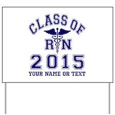 Class Of 2015 RN Yard Sign